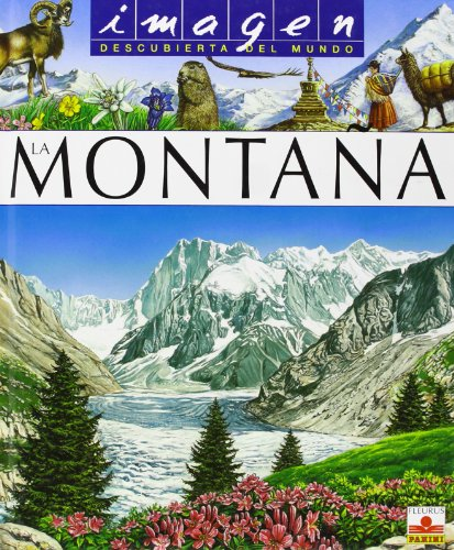 La Montaña. Descubierta Del Mundo (Imagen Descubierta Del Mundo/ Discovered Images of the World)