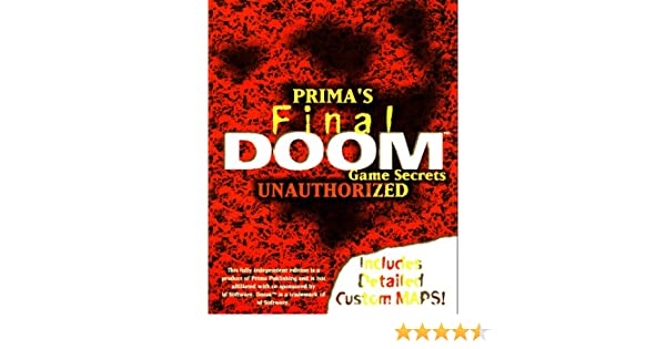 Final DOOM Game Secrets: Unauthorized (Secrets of the Games