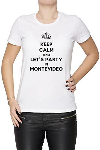 Keep Calm And Let's Party In Montevideo Mujer Camiseta Cuello Redondo Blanco Manga Corta Todos Los T...