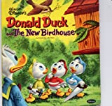 img - for Walt Disney's Donald Duck and the New Birdhouse (Tell-A-Tale Books # 2589) book / textbook / text book