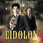 Eidolon: A Whyborne & Griffin Short Story | Jordan L. Hawk
