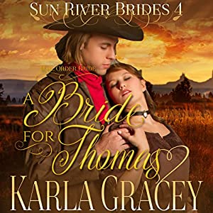 Mail Order Bride - A Bride for Thomas Audiobook