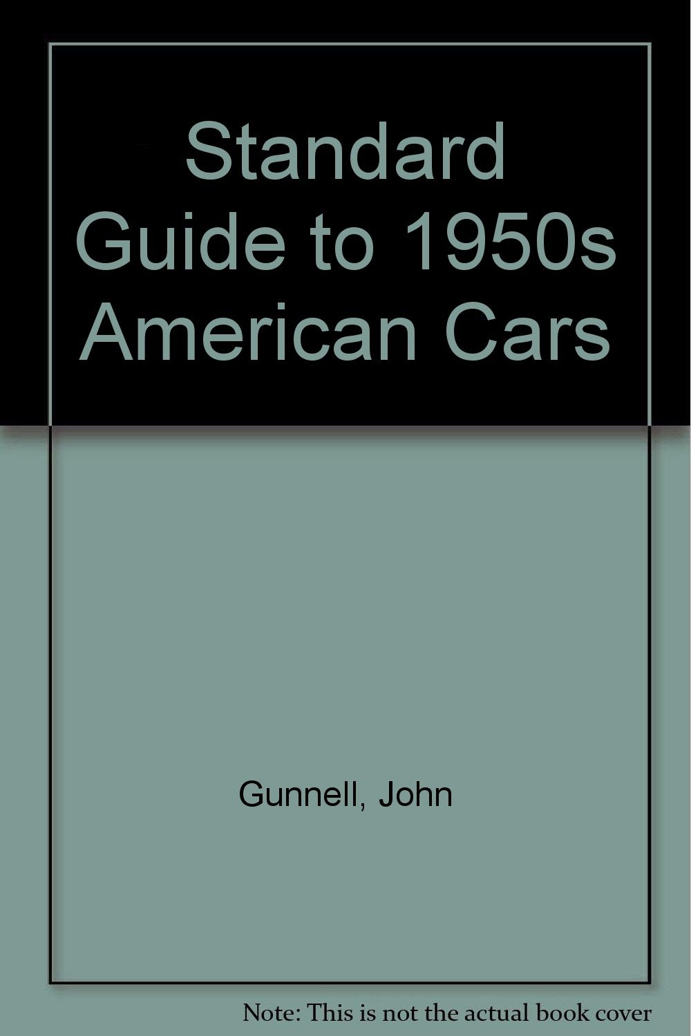 Standard Guide to 1950s American Cars