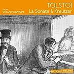 La Sonate à Kreutzer | Léon Tolstoï