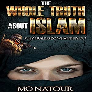 The Whole Truth About Islam Audiobook