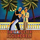 Dirty Rotten Scoundrels (2005 Original Broadway Cast)