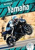 Yamaha (Motorcycles: Dash! Leveled Readers, Level 2)