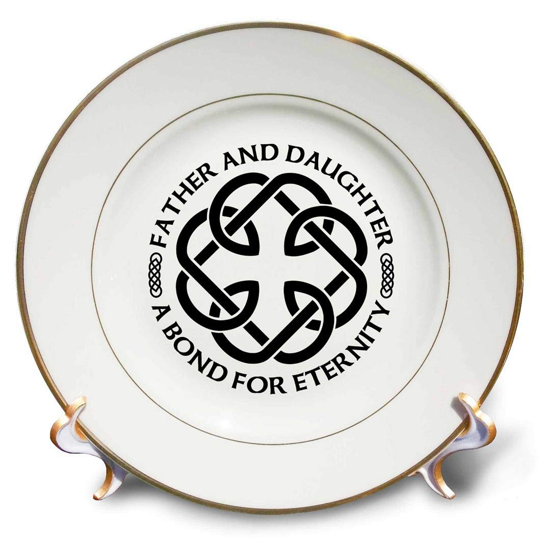 3dRoseCeltic Fatherhood Knot Father and Daughter A Bond for Eternity Porcelain Plate 8