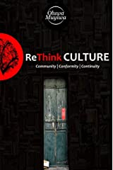 Re.Think CULTURE: Community | Conformity | Continuity Kindle Edition