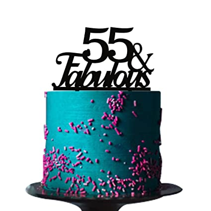 Amazon Black Acrylic 55 Fabulous Cake Topper For 55th Birthday