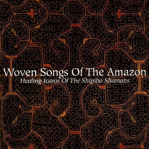 Woven Songs Of The Amazon: Hea...
