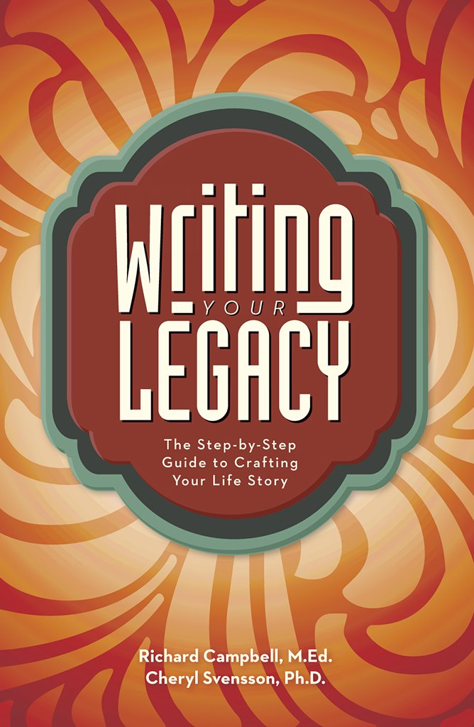 Writing Your Legacy: The Step-by-Step Guide to Crafting Your Life Story by Writer's Digest Books