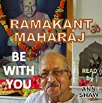 Be with You: Thoughtless Reality | Shri Ramakant Maharaj