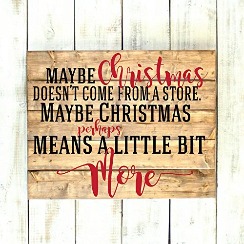 Custom Vinyl Decor Christmas Decoration Decals for Wall, Window, Crafts, Gifts - Grinch Quote - Maybe Christmas Doesn't Come From a Store]()