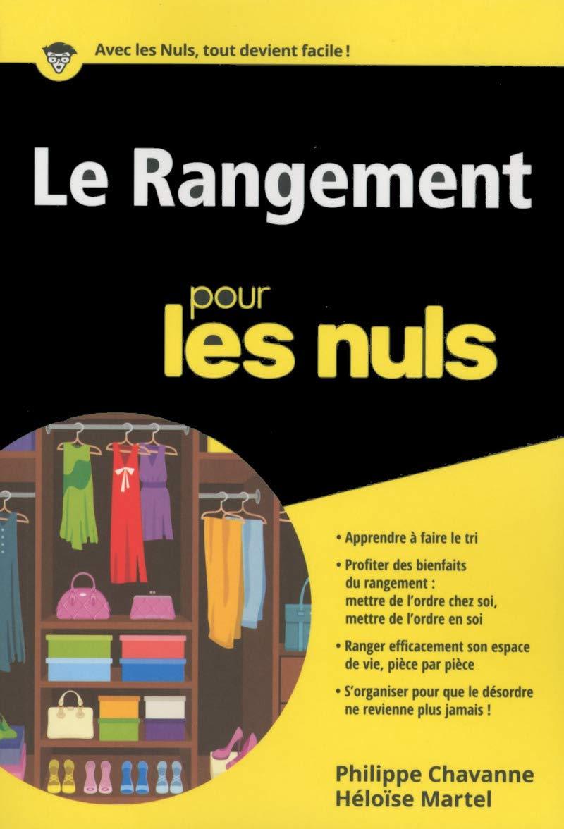 Amazon.fr - Le rangement pour les Nuls poche - Héloïse MARTEL, Philippe  CHAVANNE - Livres