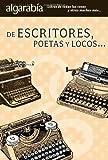 De Escritores, Poetas y Locos..., Varios, 6074570469