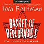 Basket of Deplorables | Tom Rachman