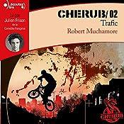 Trafic (Cherub 2)   Robert Muchamore