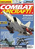 COMBAT AIRCRAFT MONTHLY, JULY, 2014 (NORTH AMERICA'S BEST SELLING AVIATION