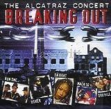 Breaking Out / The Alcatraz Concert (Run Dmc, Usher, Da Brat, Mack 10, Dru Hill a.m.m.) by Unknown (0100-01-01)