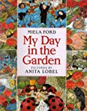 My Day in the Garden, Miela Ford, 0688155421