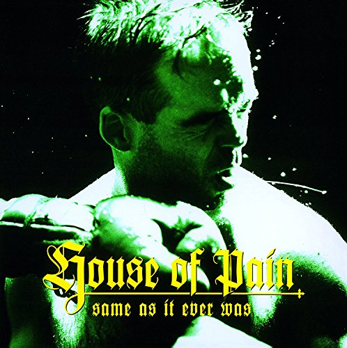 House of Pain - Same As It Ever Was 20th Anniversary Edition (Holland - Import)