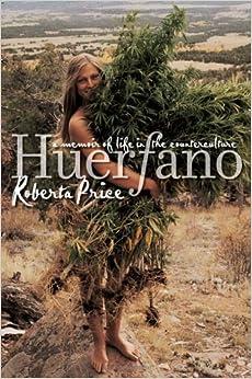 Huerfano: A Memoir of Life in the Counterculture