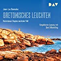 Bretonisches Leuchten (Kommissar Dupin 6) Audiobook by Jean-Luc Bannalec Narrated by Gerd Wameling