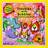 Troubles with Bubbles, Frank B. Edwards, 0921285647