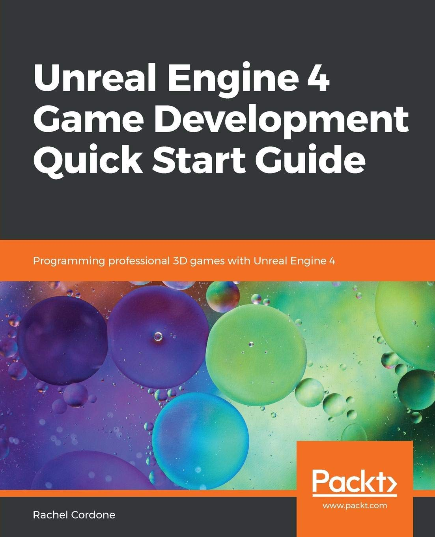 Amazon com: Unreal Engine 4 Game Development Quick Start Guide