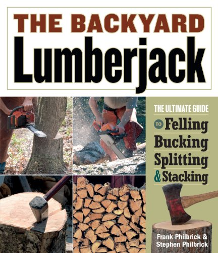 The Backyard Lumberjack by [Philbrick, Frank, Philbrick, Stephen]