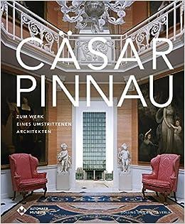 Cäsar Pinnau Zum Werk Eines Umstrittenen Architekten Amazonde