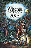 2005 Witches' Datebook, Llewellyn Staff, 0738701424