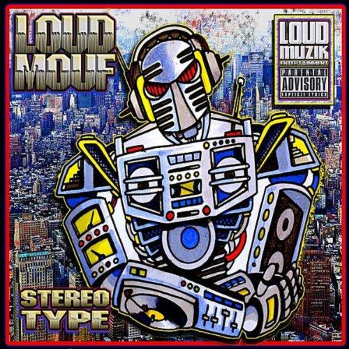 Amazon.com: Stereotype [Explicit]: Loudmouf: MP3 Downloads