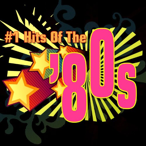 #1 Hits Of The '80s