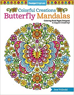 Amazon Colorful Creations Butterfly Mandalas Coloring Book Pages Designed To Inspire Creativity Design Originals 32 Gorgeous Designs Tips From