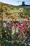 Emerald and the Magic of Raynon, Manda Spring, 1413737080