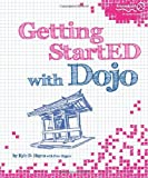 Getting StartED with Dojo, Kyle D. Hayes and Peter Higgins, 1430225211