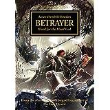Betrayer (The Horus Heresy Book 24)