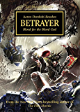 Betrayer (Horus Heresy Book 24)