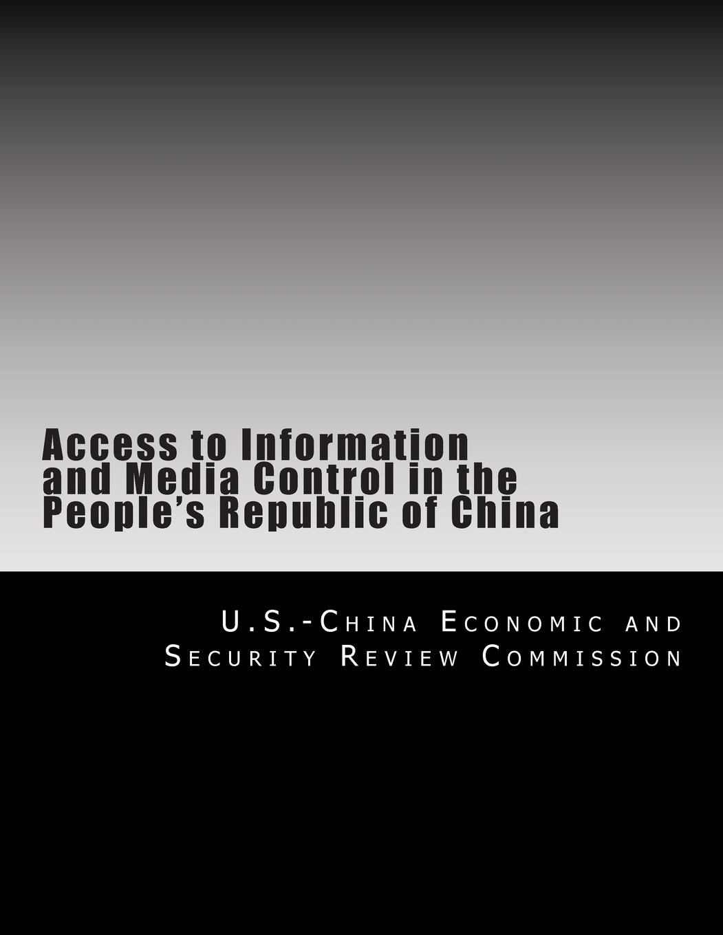 Access to Information and Media Control in the People's Republic of China pdf