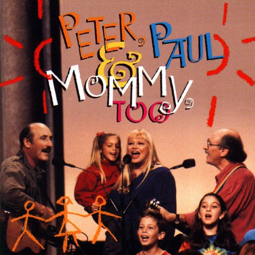 Peter, Paul & Mommy, Too