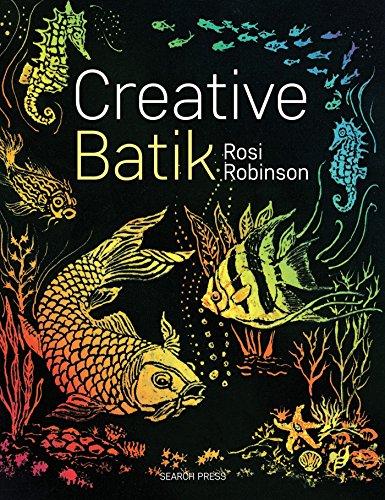 Creative Batik (Search Press Classics) ()