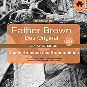 Das Verbrechen des Kommunisten (Father Brown - Das Original 48) Audiobook
