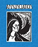 img - for Annunciation: Sixteen Contemporary Poets Consider Mary book / textbook / text book