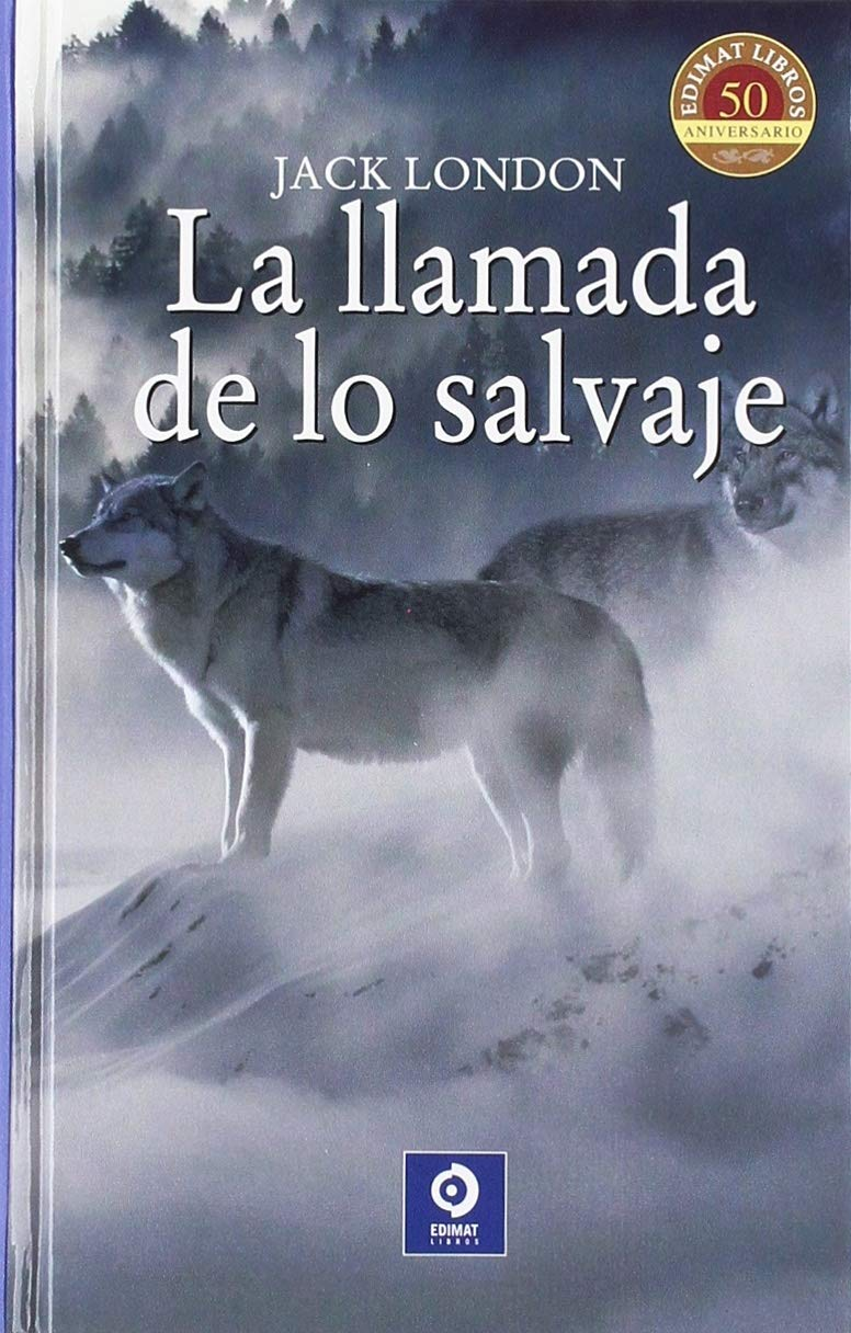 LA LLAMADA DE LO SALVAJE (CLÁSICOS SELECCIÓN): Amazon.es: LONDON ...