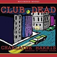 Club Dead: Sookie Stackhouse Southern Vampire Mystery #3