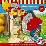 Benjamin auf dem Bauernhof (Benjamin Blümchen 27) | Elfie Donnelly