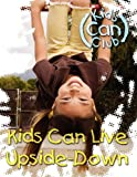 Kids Can Live Upside-Down, , 0836196236