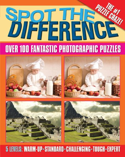 Spot the Difference: Over 100 Fantastic Photographic Puzzles PDF